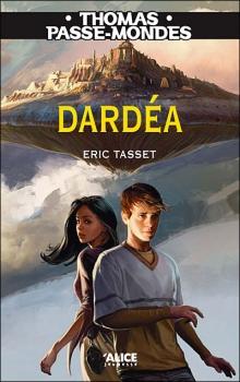 Thomas Passemonde T1 : Dardea