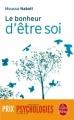 Couverture Le Bonheur d'être soi Editions Le Livre de Poche 2008