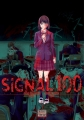 Couverture Signal 100, tome 1 Editions Delcourt/Tonkam 2018
