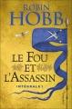 Couverture Le fou et l'assassin, intégrale, tome 1 Editions Pygmalion 2018