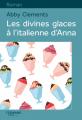 Couverture Les divines glaces italiennes d'Anna Editions Feryane (Gros Caracteres) 2017