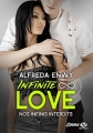 Couverture Infinite Love, tome 6 : Nos infinis interdits Editions Milady (Emma) 2019