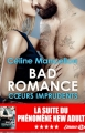 Couverture Bad romance, tome 3 : Coeurs imprudents Editions Milady (Emma) 2018