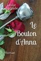 Couverture Le Bouton d'Anna Editions Autoédité 2013
