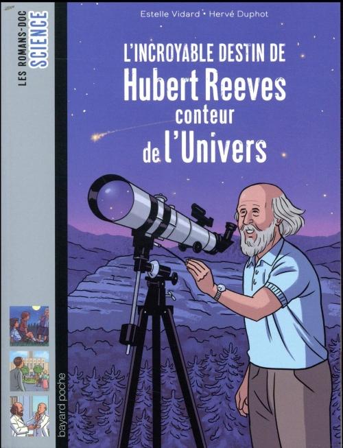Couverture L'incroyable destin de Hubert Reeves conteur de l'univers