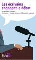 Couverture Les écrivains engagent le débat Editions Folio  (2 €) 2017