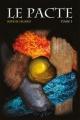 Couverture Le pacte, tome 3 : Le cycle des dons Editions Autoédité 2018