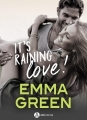 Couverture It's raining love ! Editions Addictives (Adult romance) 2018