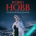 Couverture Le fou et l'assassin, tome 4 : Le retour de l'assassin Editions Audible studios 2018