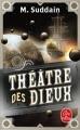 Couverture Théâtre des dieux Editions Le Livre de Poche 2018