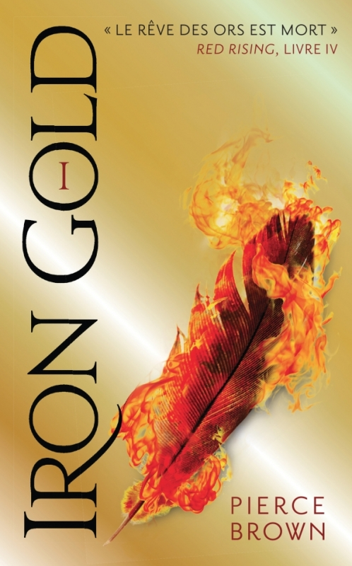 Couverture Iron Gold, tome 1