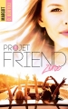 Couverture The nutty projects, tome 1 : Projet friendzone Editions BMR 2018