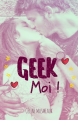 Couverture Geek moi ! Editions Nymphalis 2018