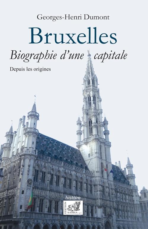 Couverture Bruxelles - Biographie d'une capitale