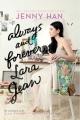 Couverture Les amours de Lara Jean, tome 3 : Pour toujours et à jamais Editions Simon & Schuster (Books for Young Readers) 2017