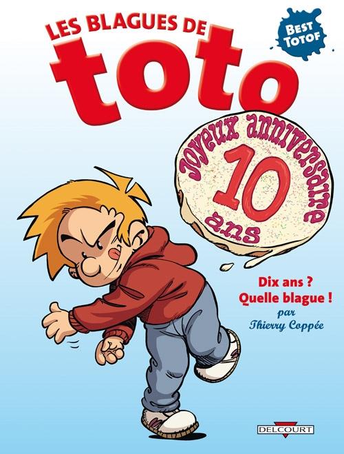Couverture Les blagues de Toto, tome hs : Dix ans ? Quelle blague !