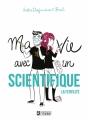 Couverture Ma vie avec un scientifique : La fertilité Editions Michel Lafon 2018