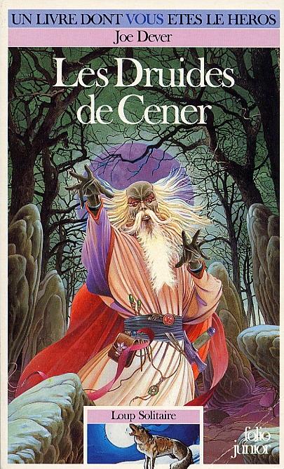 Couverture Loup Solitaire, tome 13 : Les Druides de Cener