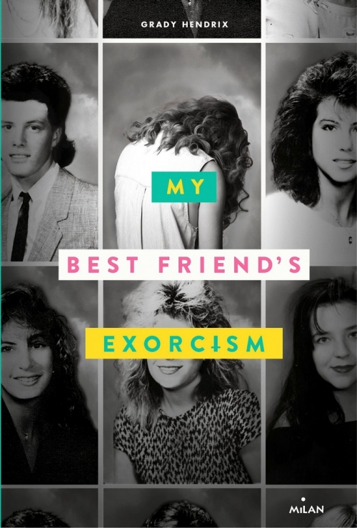 Couverture My Best Friend's Exorcism: A Novel