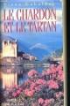Couverture Outlander (10 tomes), tome 01 : Le chardon et le tartan Editions Presses de la cité 1995