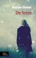 Couverture De force Editions Libra Diffusio 2017