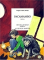 Couverture Pacamambo Editions Actes Sud (Heyoka jeunesse) 2000