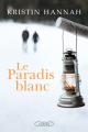 Couverture Le paradis blanc Editions Michel Lafon 2018