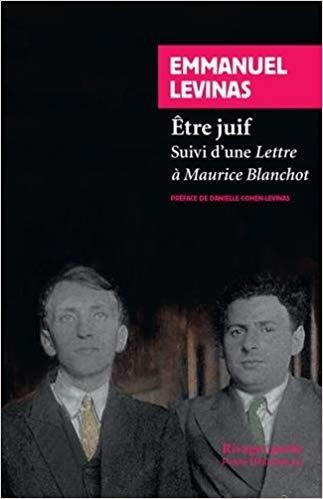 Couverture Etre juif, suivi d'une Lettre à Maurice Blanchot