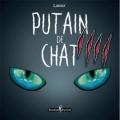 Couverture Putain de chat, tome 4 Editions Monsieur Pop Corn 2018