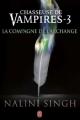 Couverture Chasseuse de vampires, tome 03 : La compagne de l'archange Editions J'ai Lu 2012