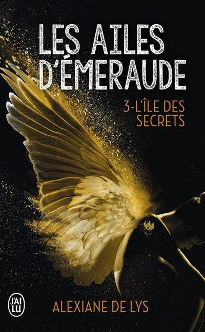Couverture Les ailes d'émeraude, tome 3 : L'île des secrets