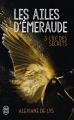 Couverture Les ailes d'émeraude, tome 3 : L'île des secrets Editions J'ai Lu (Fantastique) 2018
