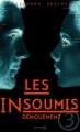 Couverture Les insoumis / Darkest minds, tome 3 : Dénouement Editions de La Martinière 2015