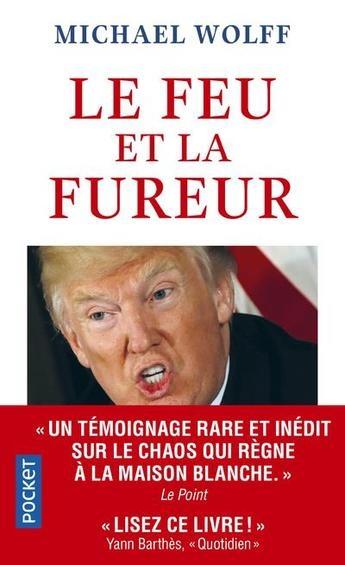 Couverture Le feu et la fureur : Trump à la maison blanche