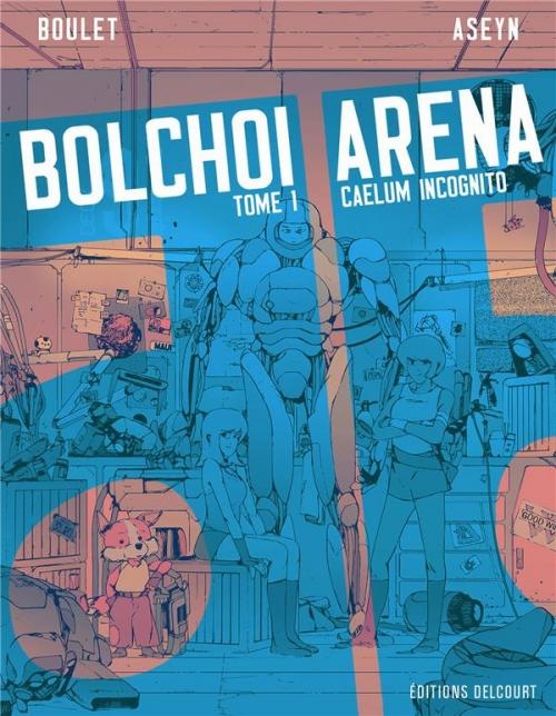 Couverture Bolchoi arena, tome 1 : Caelum incognito