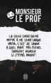Couverture Monsieur Le Prof Editions J'ai Lu 2018