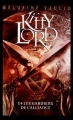 Couverture Kitty Lord, tome 3 : Kitty Lord et les Gardiens de l'Alliance Editions Hachette 2007