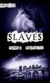 Couverture Slaves, tome 2 : Prophétie Editions Autoédité 2014