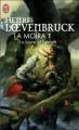 Couverture La moïra, tome 1 : La louve et l'enfant Editions J'ai Lu 2008