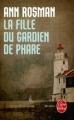 Couverture La Fille du gardien de phare Editions Le Livre de Poche 2012