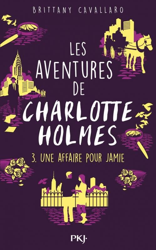 Couverture Les Aventures de Charlotte Holmes, tome 3 : Une affaire pour Jamie