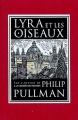 Couverture Lyra et les oiseaux Editions Gallimard  (Jeunesse) 2018