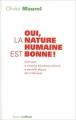Couverture Oui, la nature humaine est bonne Editions Robert Laffont 2009