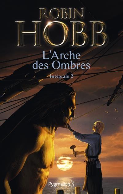 Couverture L'arche des ombres / Les aventuriers de la mer, intégrale, tome 2