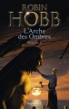 Couverture L'arche des ombres / Les aventuriers de la mer, intégrale, tome 2 Editions Pygmalion 2016