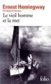 Couverture Le Vieil Homme et la mer Editions Folio  2018