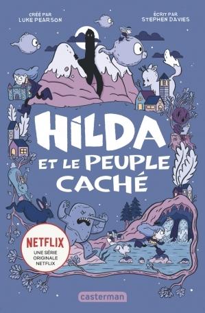 Couverture Hilda, tome 1 : Hilda Et Le Peuple Caché