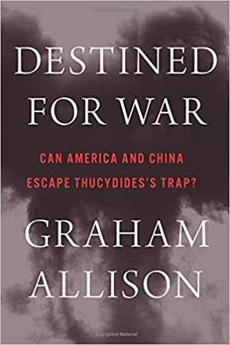 Couverture Destined For War : Can America and China Escape Thucydides's Trap?