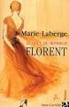 Couverture Le Goût du bonheur, tome 3 : Florent Editions Anne Carrière 2003
