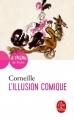 Couverture L'illusion comique Editions Le Livre de Poche (Théâtre de poche) 2017